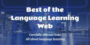 Best of the Language Learning Web – 18 Great Links from January 2018